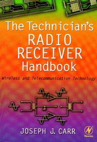 The Technician's Radio Receiver Handbook,