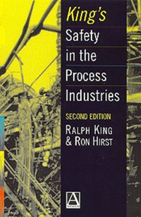 King's Safety in the Process Industries, o fredholm loss prevention and safety promotion in the process industries
