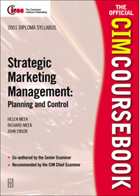 CIM Coursebook 01/02 Strategic Marketing Management: Planning and Control, global elementary coursebook with eworkbook pack