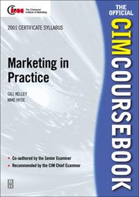 CIM Coursebook 01/02 Marketing in Practice, gold first coursebook
