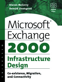 Microsoft Exchange 2000 Infrastructure Design,