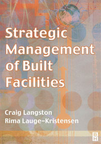Strategic Management of Built Facilities, strategic management of built facilities