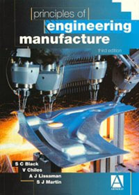 Principles of Engineering Manufacture,