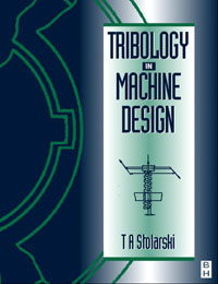 Tribology in Machine Design, suh fundamentals of tribology