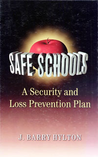 Safe Schools: A Security and Loss Prevention Plan,
