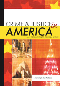 Crime and Justice in America, emotions crime and justice