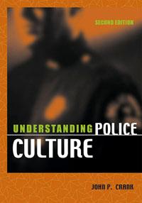 Understanding Police Culture,