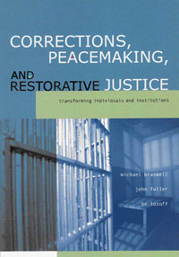 Corrections, Peacemaking and Restorative Justice, restorative justice in preventing custodial crimes in india