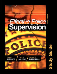 Effective Police Supervision STUDY GUIDE, police plc 12895ls 02m police