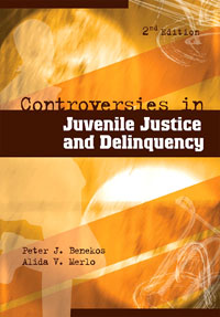 Controversies in Juvenile Justice and Delinquency, juvenile law violators human rights and the development of new juvenile justice systems