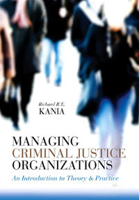 Managing Criminal Justice Organizations, managing projects made simple