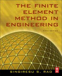 The Finite Element Method in Engineering, b irons irons finite element primer