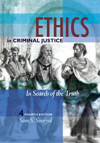 Ethics in Criminal Justice,