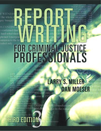 Report Writing for Criminal Justice Professionals,