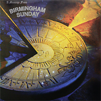 Birmingham Sunday Birmingham Sunday. A Message From Birmingham Sunday (LP) rudimental birmingham