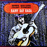 Питер Уокер Peter Walker. Rainy Day Raga (LP) peter gabriel peter gabriel passion 3 lp