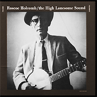 Роско Холкомб Roscoe Holcomb. The High Lonesome Sound (LP) personal sound amplifier high quality competitive price hearing aid deaf aid behind ear hearing aids s 188 free dropshipping