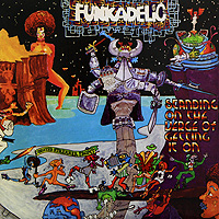 Funkadelic. Standing On The Verge Of Getting It On (LP)