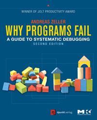 Why Programs Fail, fail fast fail often