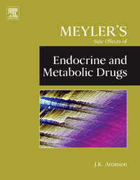 Meyler's Side Effects of Endocrine and Metabolic Drugs, jeffrey k aronson meyler s side effects of antimicrobial drugs