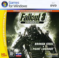 Fallout 3. Дополнения. Broken Steel и Point Lookout