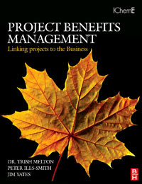 Project Benefits Management: Linking projects to the Business, the granny project