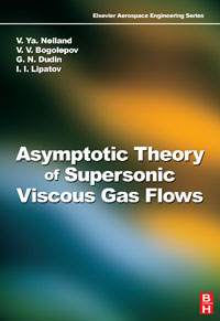 Asymptotic Theory of Supersonic Viscous Gas Flows,
