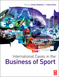 International Cases in the Business of Sport, the fundamentals of international business
