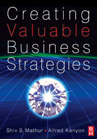 Creating Valuable Business Strategies,