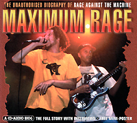 Rage Against The Machine Maximum Rage. The Unauthorised Biography Of Rage Against The Machine rage rage the devil strikes again 2 lp colour