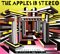 The Apples In Stereo The Apples In Stereo. Travellers In Space And Time toys in space