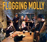 Flogging Molly. Float
