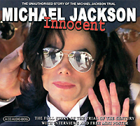 Майкл Джексон Michael Jackson. Innocent. The Full Story Of The Trial Of The Century
