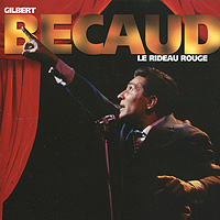 Gilbert Becaud. Le Rideau Rouge
