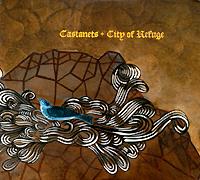 Castanets. City Of Refuge