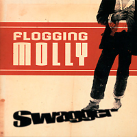 Flogging Molly. Swagger