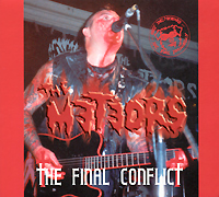 The Meteors The Meteors. The Final Conflict the final diagnosis