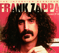 Frank Zappa. The Interview Sessions