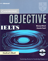 Objective IELTS: Advanced: Student's Book (+ CD-ROM) objective advanced workbook with answers cd