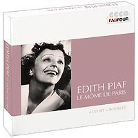 Эдит Пиаф Edith Piaf. Le Mome De Paris (4 CD) edith piaf edith piaf les amants de teruel