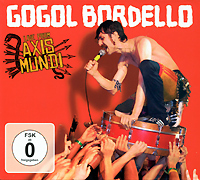 Gogol Bordello. Live From Axis Mundi (CD + DVD)