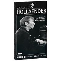 Friedrich Hollander. ...Ich Bin Von Kopf Bis Fuss Auf Liebe Eingestellt (4 CD)