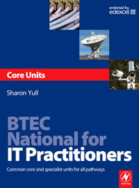 BTEC National for IT Practitioners: Core units,