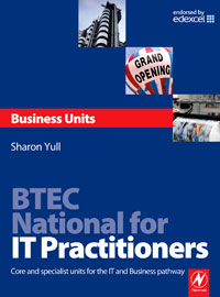 BTEC National for IT Practitioners: Business units,