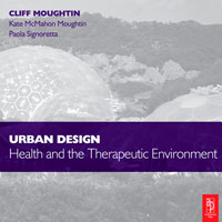 Urban Design: Health and the Therapeutic Environment,