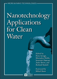 Nanotechnology Applications for Clean Water,