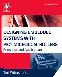 Designing Embedded Systems with PIC Microcontrollers, embedded systems world class designs