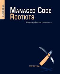 Managed Code Rootkits,