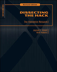 Dissecting the Hack: The F0rb1dd3n Network, Revised Edition, hack