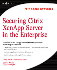Securing Citrix XenApp Server in the Enterprise, elliot attipoe securing the public wireless network